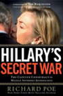 HILLARY''S SECRET WAR book cover