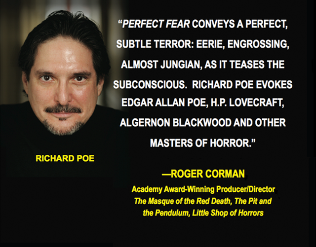 Praise for Perfect Fear: Four Tales of Terror, by Richard Poe