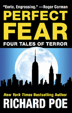 Image of book cover, Perfect Fear by Richard Poe